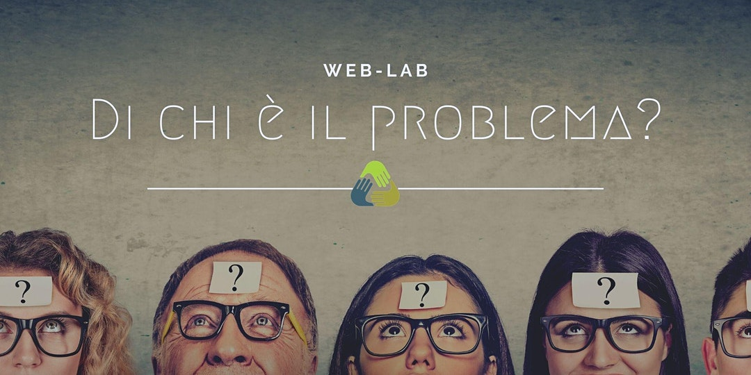 Di chi è il problema? Persone Efficaci – Modulo 1